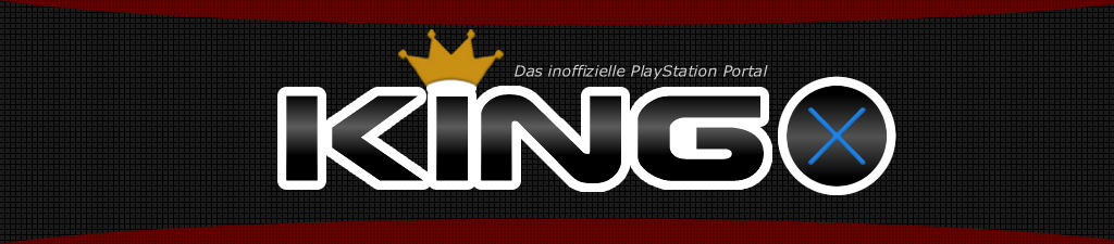 KINGx - Das inoffizielle PlayStation Forum & News Portal